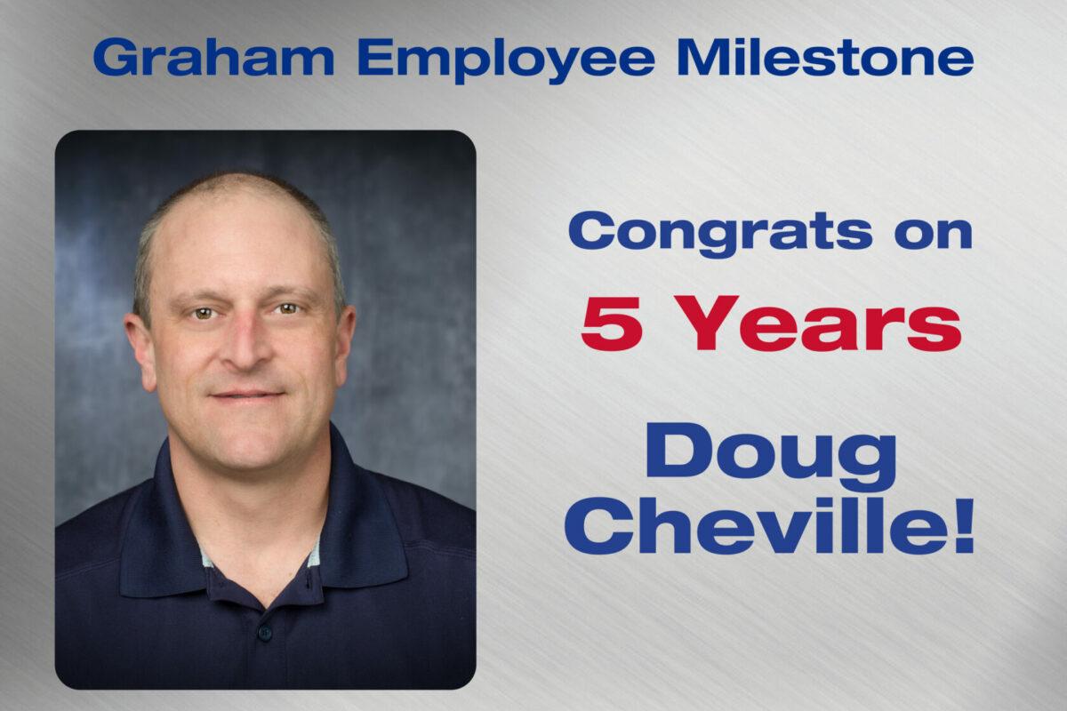 Doug Cheville - 5 Years